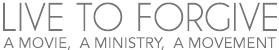 Live to Forgive logo